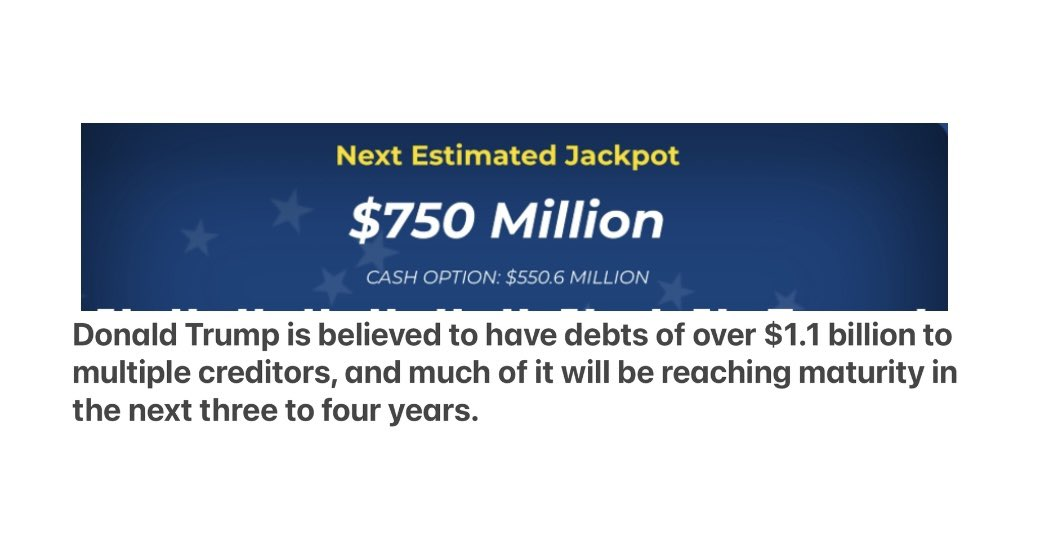 Even if Trump wins the lottery, he would still be in debt.