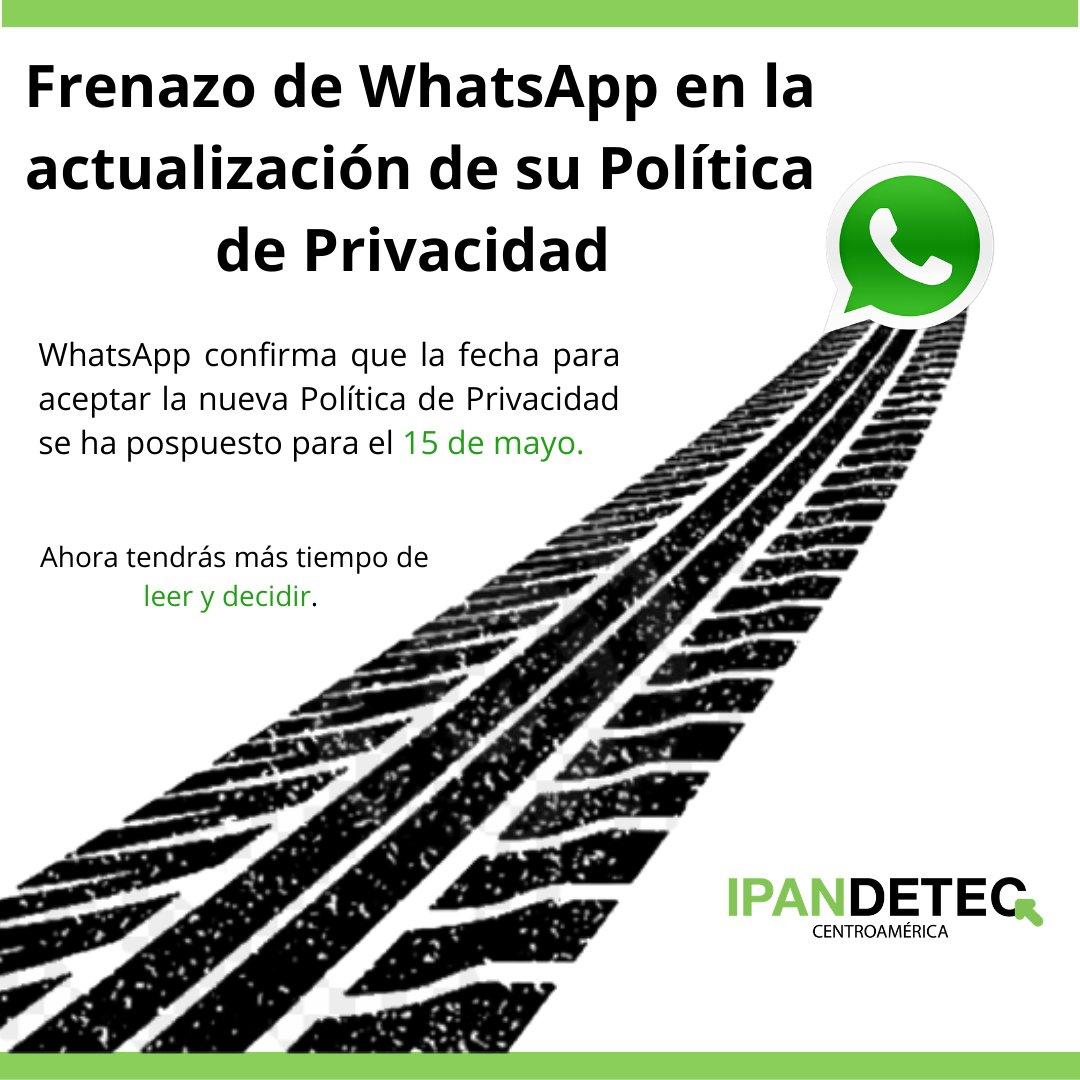 🚨¡Última hora! @WhatsApp   acaba de confirmar que debido a la confusión existente en la actualización de su Política de Privacidad, decide posponer la fecha límite de aceptación hasta el próximo 15 de mayo.  📌Lee el comunicado en inglés en