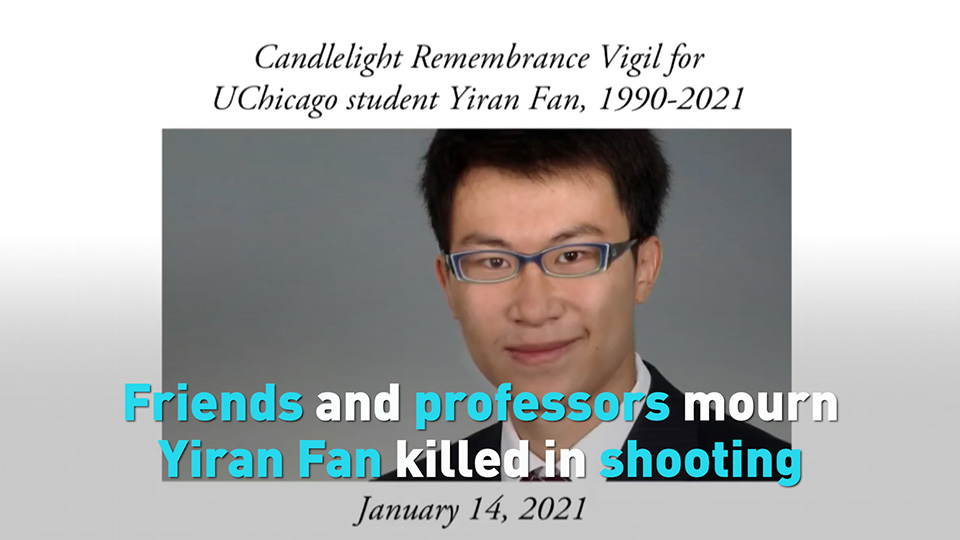 Yiran Fan, a Chinese PhD student at the University of Chicago, was killed in a random shooting last Saturday. His friends and professors are shocked and heartbroken about his death. They are remembering Yiran as a promising scholar whose potential was cut short.