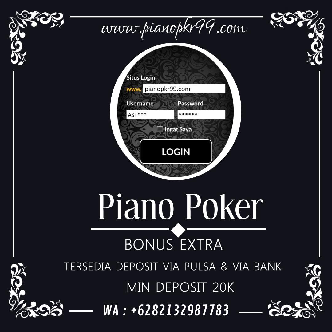 Yuk coba bermainnya & Rebut kemenangan tanpa batas di Pianopkr99(.)com Gampang Menang, Dan Situs Kartu Online Resmi Dan Terpercaya ) Info Contact : +6282132987783 (Whatsapp)  #PIANOPOKER #POKERPIANO #SITUSPOKERTERPERCAYA #SITUSPOKERONLINETERBAIK #PKVGAMES #VIRAL #SELEBGRAM