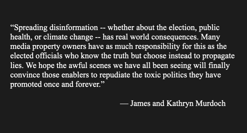 "Full statement from James Murdoch & @KathrynAMurdoch: ""Many media property owners have as much responsibility for this as the elected officials who know the truth but choose instead to propagate lies..."""