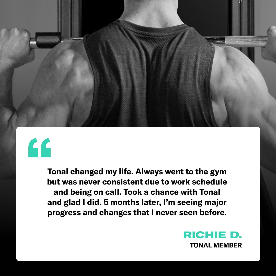 We're so pumped to hear this, Richie. Tonal lets you train smarter with strength analytics and personalized reports that detail exactly how you can reach your performance goals. #BeYourStrongest