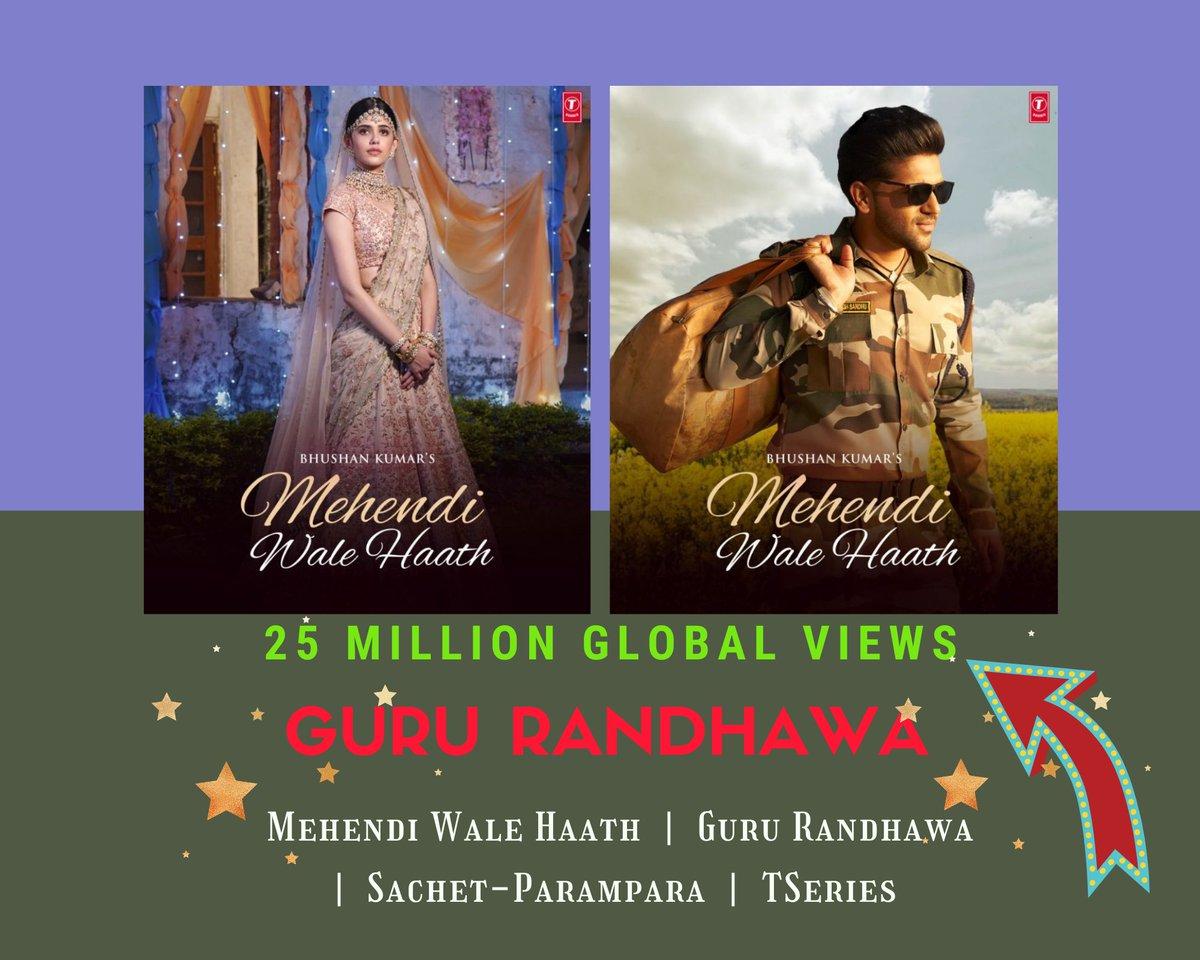 #MehendiWaleHaath 25 Million🎈  @GuruOfficial Global Fans loving new song & #GuruRandhawa  @sanjanasanghi96 ❤️💥 @TSeries @arvinderkhaira @SachetParampara @SayeedQuadri2 #BhushanKumar ⤵️🔥🙏RT    Guru Randhawa sitting pretty Charting on YouTube for 12 wks