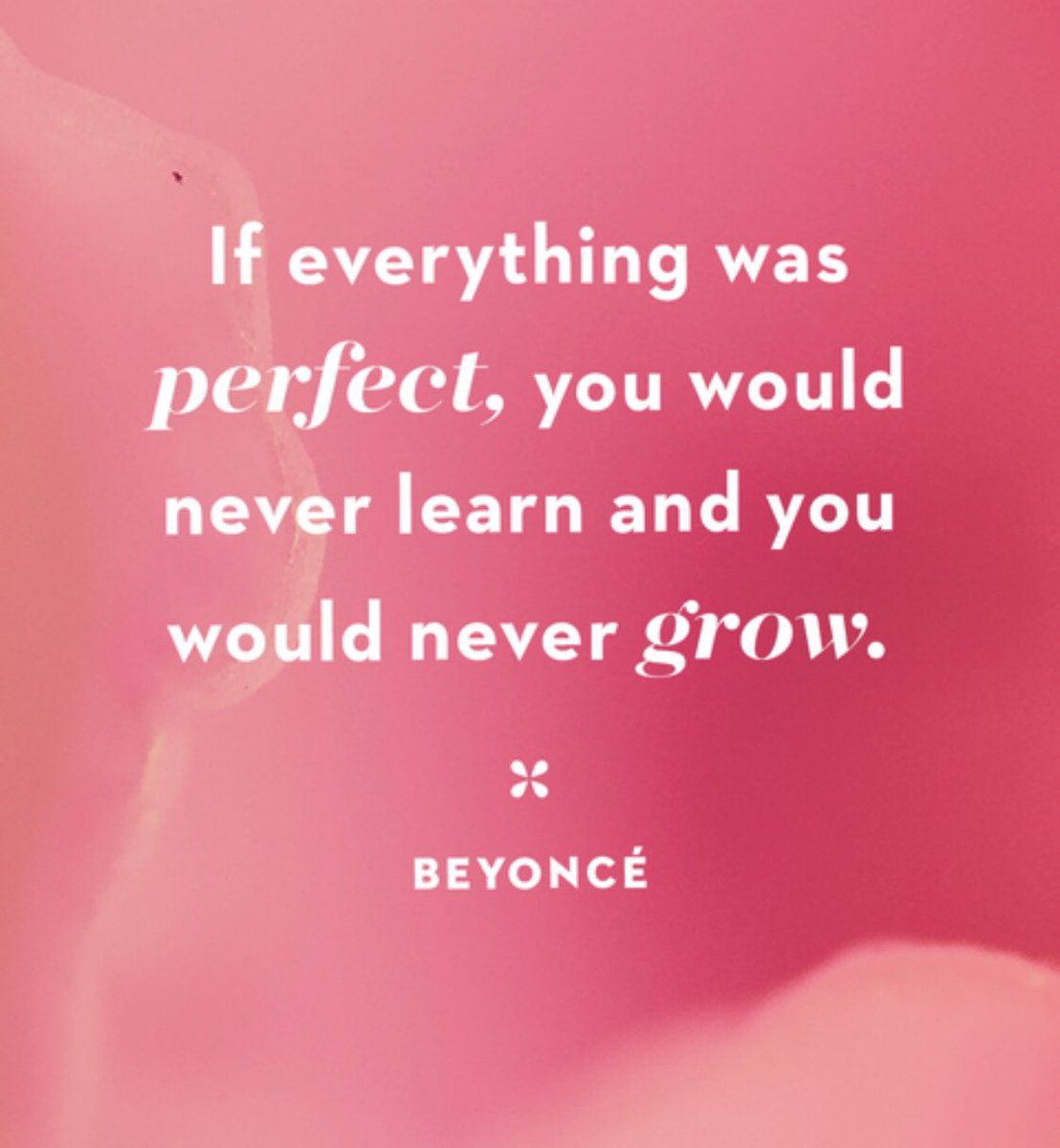 If everything was perfect, you would never learn and you would never grow.   #BeKindAlways    #thursdaymotivation.  #challenge    #amwriting    #behappy2day   #behumble    #BeSafeOutThere   #gratitude    #Grateful    #thursdaymorning
