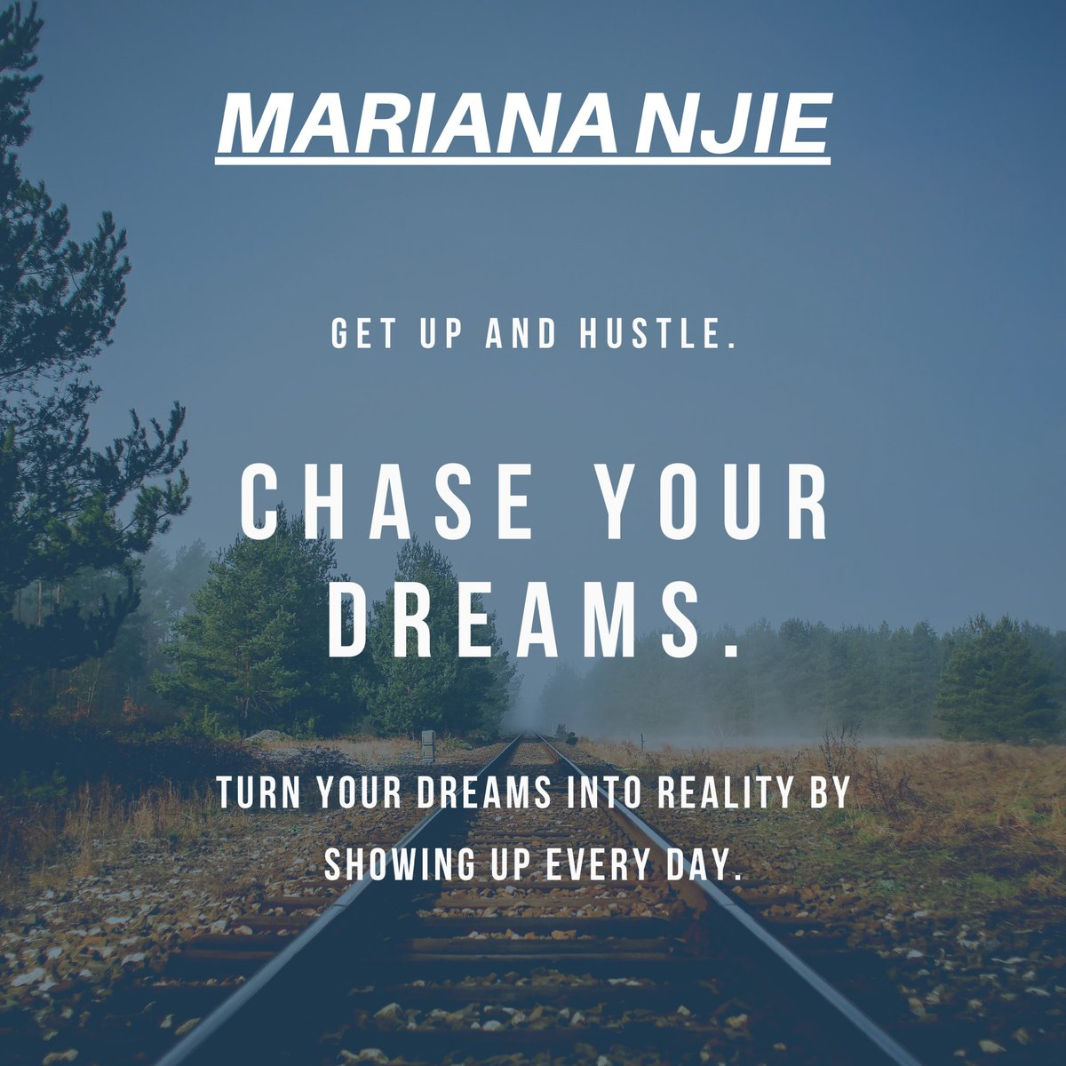 """""""Get up and Hustle. CHASE YOUR DREAMS. Turn your dreams into reality by showing up every day."""" #motivationdaily #ThursdayThoughts"""