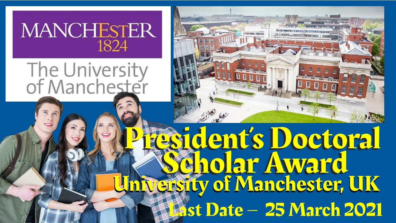 President's Doctoral Scholar Award at The University of Manchester, UK