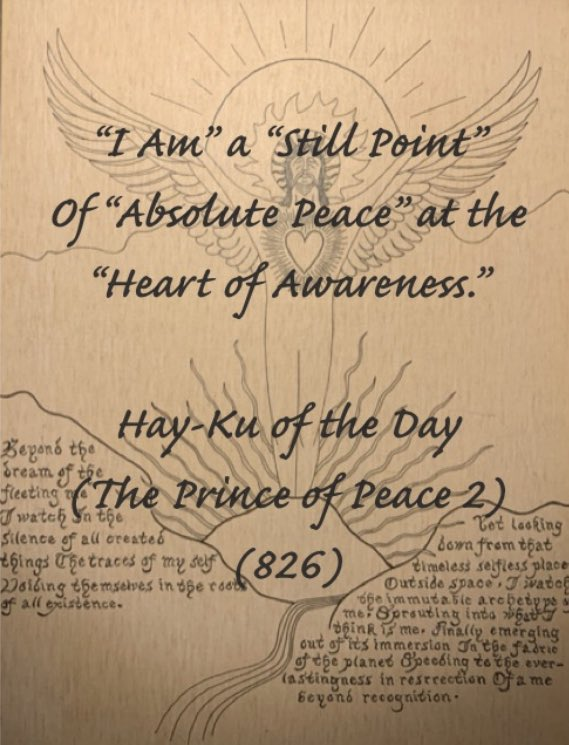 """Hay-Ku of they Day (The Prince of Peace 2)  #Truth #Life #Light #Love #Peace #Joy #IAm #God #Spirit #Christ #Grace #rfhay333  """"...Our Country, the 'I AM' Country, God's Country, the Land of the Light of God that Never Fails..."""""""