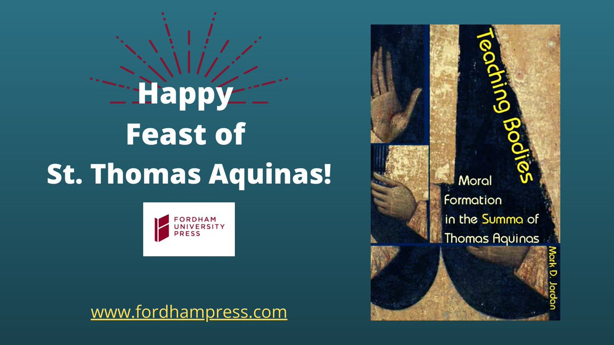 Happy Feast of Saint Thomas Aquinas!  #ReadUP #TeachingBodies @AquinasQuotes #Aquinas #ThursdayThoughts #Books #READ