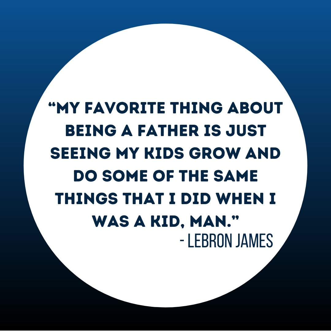 Famous Quotes from Famous Dads: LeBron James                                        #dad #love #family #fathersday #father #daddy #dadlife #baby #kids #happy #fatherhood #parenting #instagood #son #familytime #life #parents #children #papa #babygirl #daddysgirl #dadsofinstagram