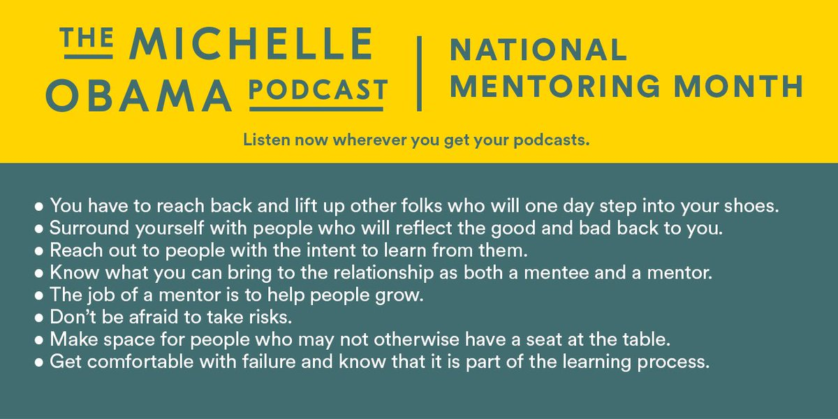 For National Mentoring Month, I wanted to share some insights from an earlier conversation that I had about mentorship on The #MichelleObamaPodcast. Id also love to hear from you. Whats the best piece of advice that a mentor or mentee shared with you?