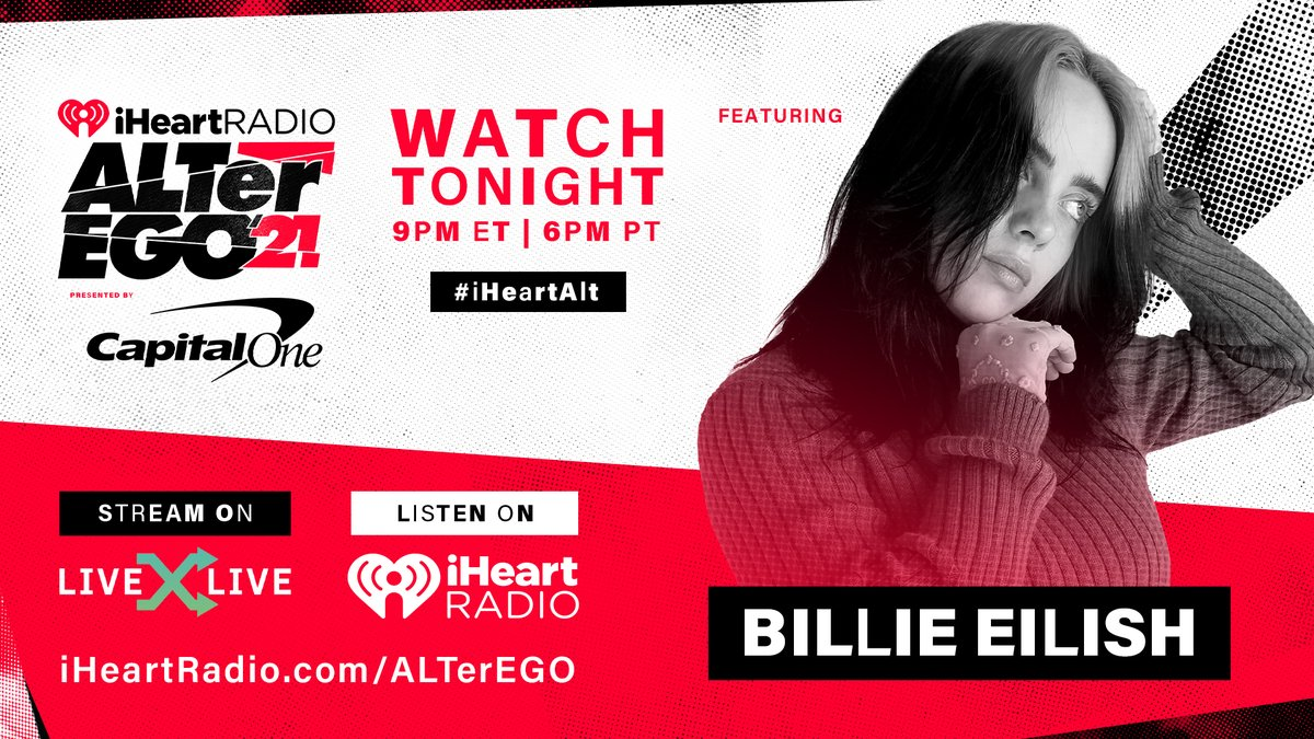 Watch Billie's performance at @iHeartRadio's ALTer EGO tonight at 9pm ET on @livexlive. #iHeartALT