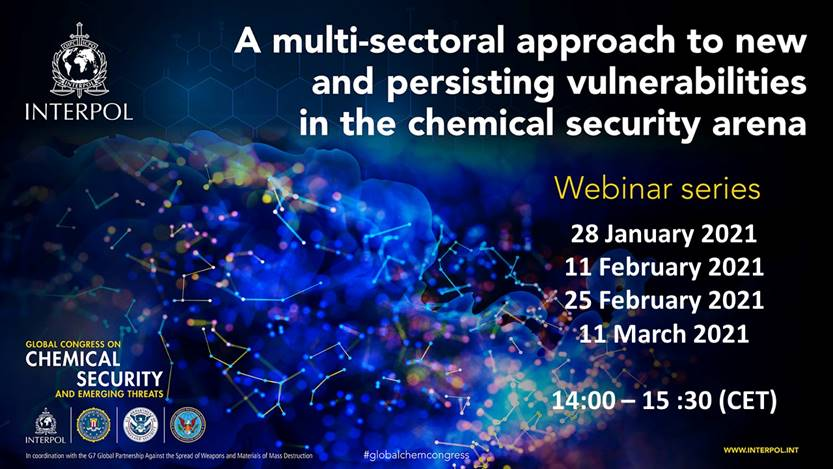 The 2nd edition #webinar series of the #GlobalChemCongress is back! This 4-part virtual event will focus on recent chemical incidents & mitigating actions to improve #internationalsecurity. @INTERPOL_HQ @CISAgov @doddtra @GPWMDofficial