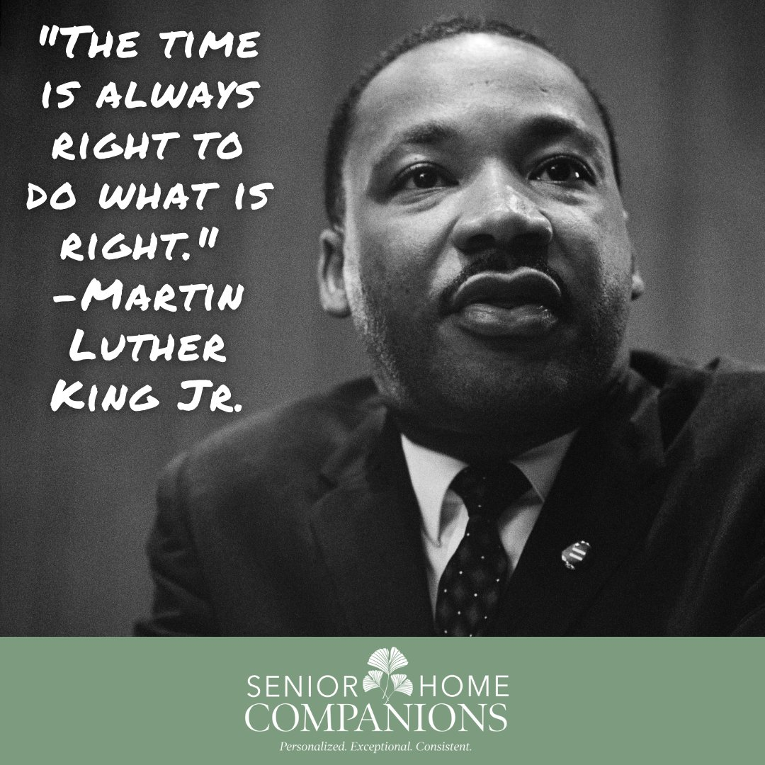 """Sometimes it may not seem like we have all the time in the world, but as Martin Luther King Jr says, """"the time is always right to do what is right."""" #MLKDay"""