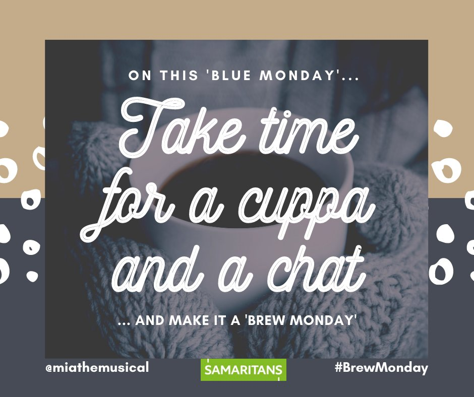 Turn 'Blue Monday' into 'Brew Monday' Let's have a cuppa and talk about how we are feeling!  #miathemusical #musical #love #care #cuppa #positive #caring #samaritans #bluemonday #brewmonday #musicaltheatre #emotions #emotional #tea #coffee #mondayblues