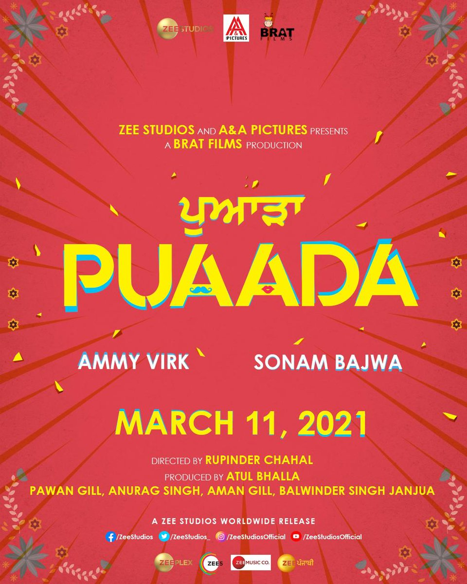 #Puaada now has a release date! The  @AmmyVirk and @bajwasonam starrer will release on 11 March 2021!  #SidK @aandapicture @ZeeStudios_ @brat_films #RupinderChahal @theatulbhalla @PawanGill @SinghAnurag79 @theamangill @BalwinderJanjua