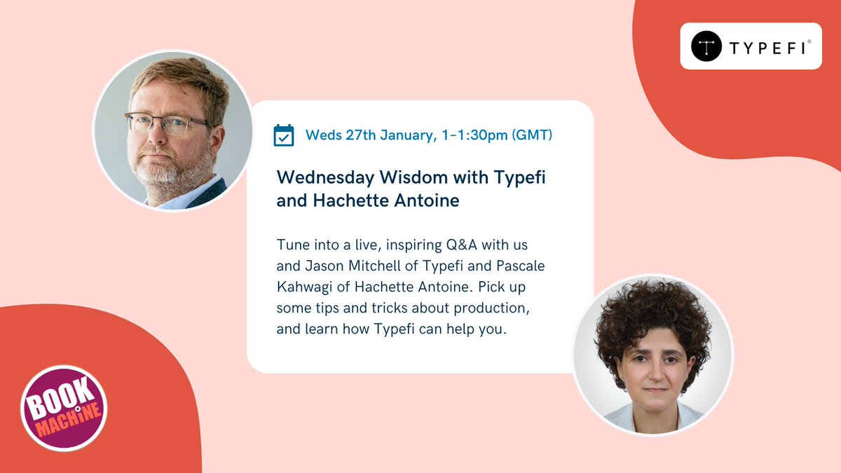 ⚡27th Jan, 1–1:30pm (GMT) – Tune into a live, inspiring #WednesdayWisdom Q&A with us and Jason Mitchell of @typefi and Pascale Kahwagi of @HachetteAntoine.  Pick up some tips and tricks about production and making systems work for you. Register for free: