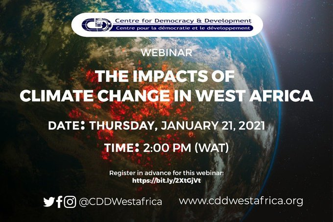 Climate Change in West Africa @CDDWestAfrica   Date: Thursday, January 21, 2021 Time: 2:00 PM #WestAfrica #ClimateAction