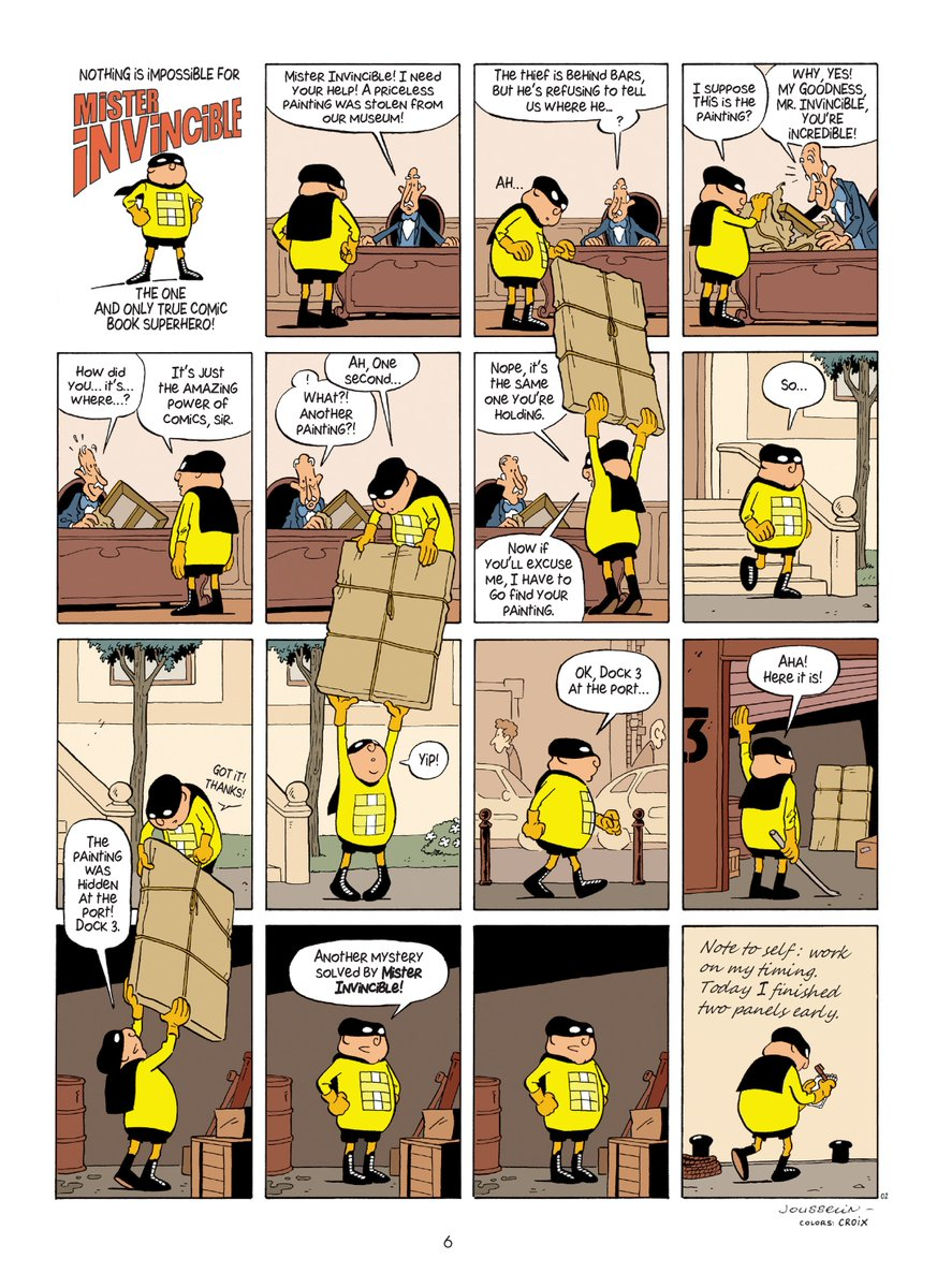 Reading Mister Invincible by French artist Pascal Jousselin. While the 4th wall comic gag has been done before, this series keeps finding new ways to make it fresh and fun.