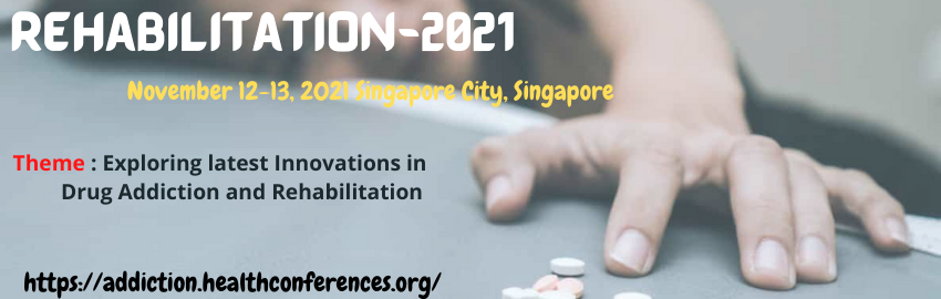 """We cordially invite as a Speaker/Delegate for our upcoming #conference on #Drug #Addiction and #Rehabilitation Therapy"""" going to held on #November 12-13, 2021 at #Singapore.  Come and join us and grab up to 20-30% Discount!!  Whatsapp: +442036082897"""