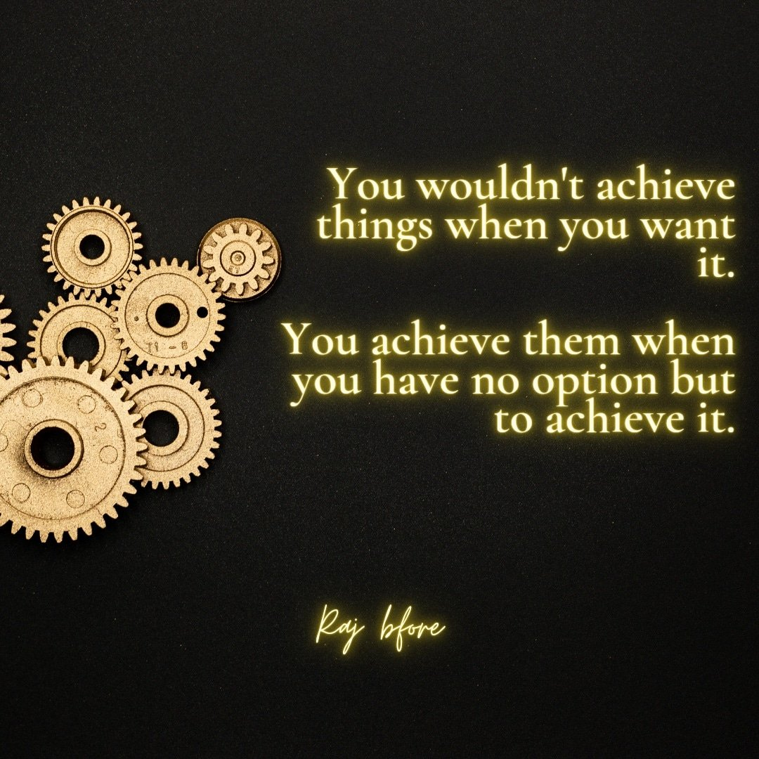 Golden goals.  #Optimism #mind #WiseQuotes #Persistence #StrongMind #Think #SelfDevelopment #TakeAction #Perception  #LifeLesson #greatness  #philosophy #Succeed #Discipline #Meaning #Stoicism #Wisdom #TheAlchemist #Improvement #PauloCoelho #Psychology #Prosperity #Mistakes
