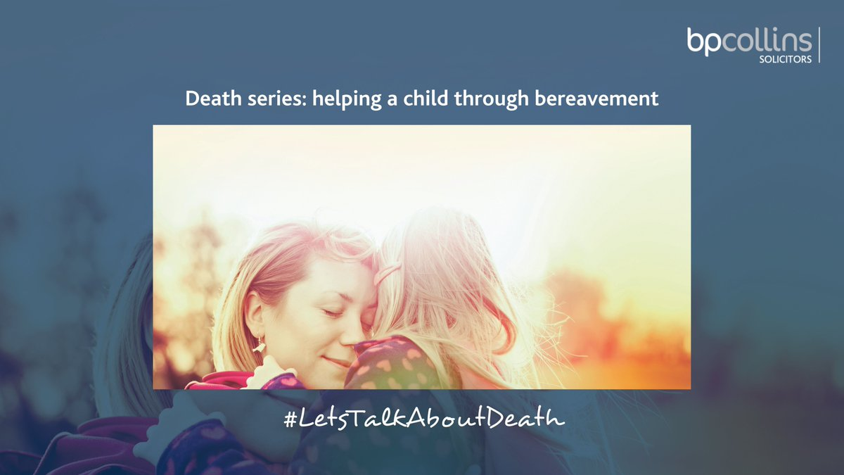 In the latest article from our #LetsTalkAboutDeath series, Sharon Heselton, a #wills, #trusts and #probate lawyer and a #bereavement volunteer explores how to best help children and young people who may be struggling: