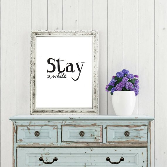 Stay a While PRINTABLE, Welcome Sign, Housewarming Gift, Printable Decor  #typography #quote gift