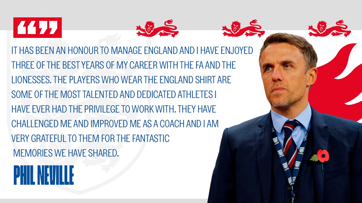 """Replying to @Lionesses: """"It has been an honour.""""  Phil Neville on his time with the #Lionesses. 👇"""