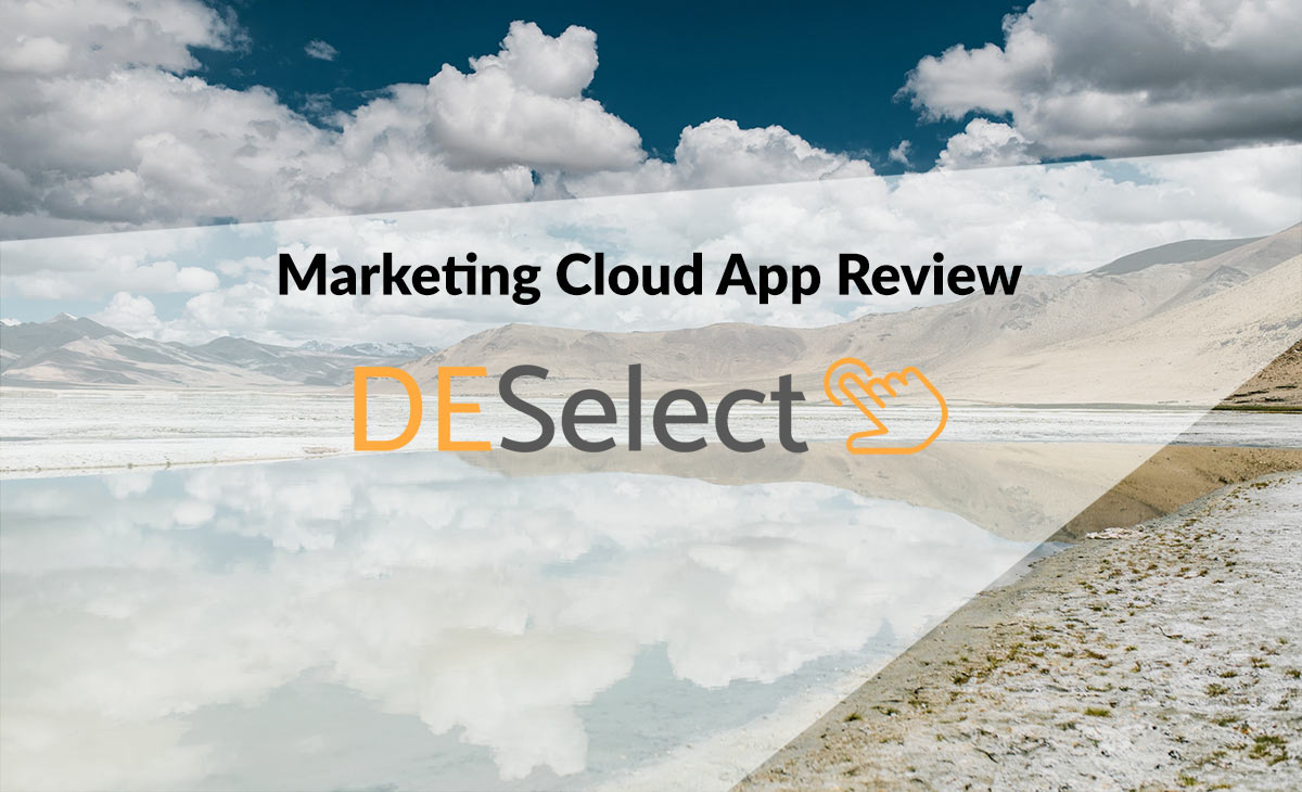 Marketing Cloud  Review  #appexchange #deselectio #marketingcloud
