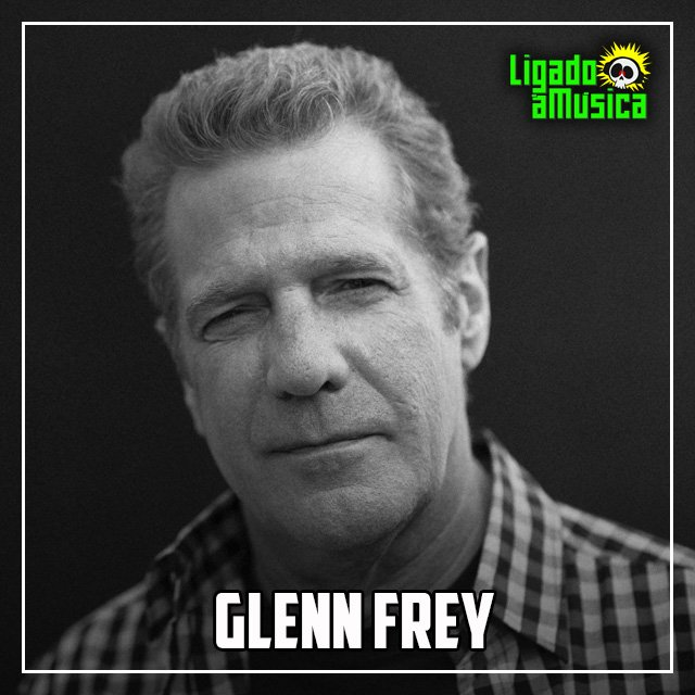 Há 5 anos, morria Glenn Frey, um dos fundadores do Eagles, aos 67 anos.  #RIP #glennfrey #eagles #ligadoamusica