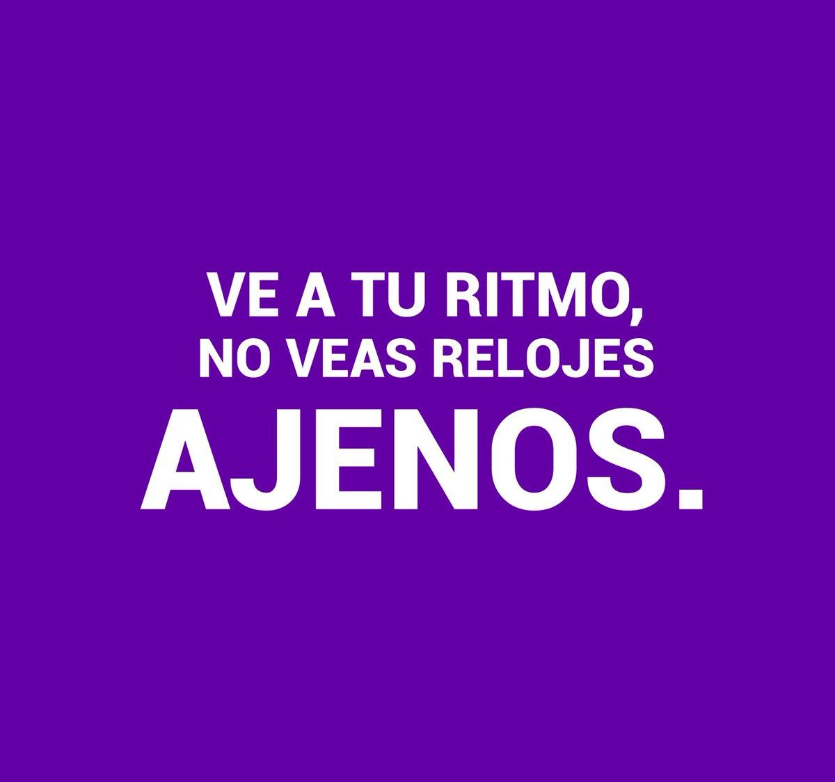VE A TU RITMO, NO VEAS RELOJES AJENOS. . . . #Vida #ritmo #amor #suave #despacito #sinafan #calma #loquefuefue #frasesdeldia #lunes
