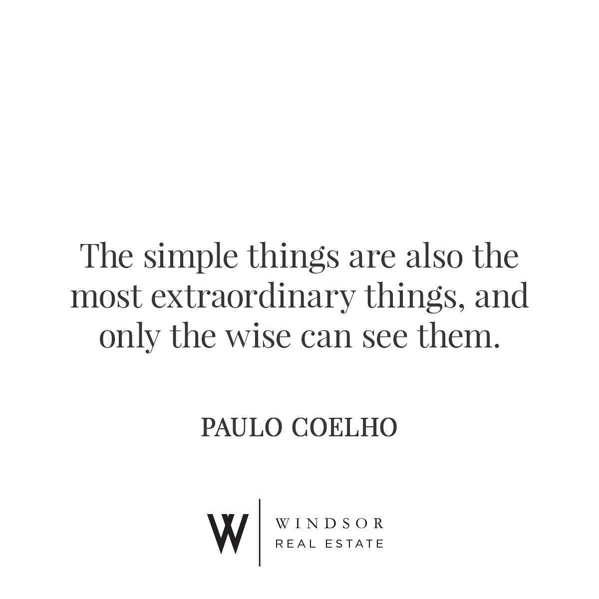 This week focus on the simple things that makes for extra-ordinary results!   #mondaymotivation #WindsorRealEstate #thealchemist
