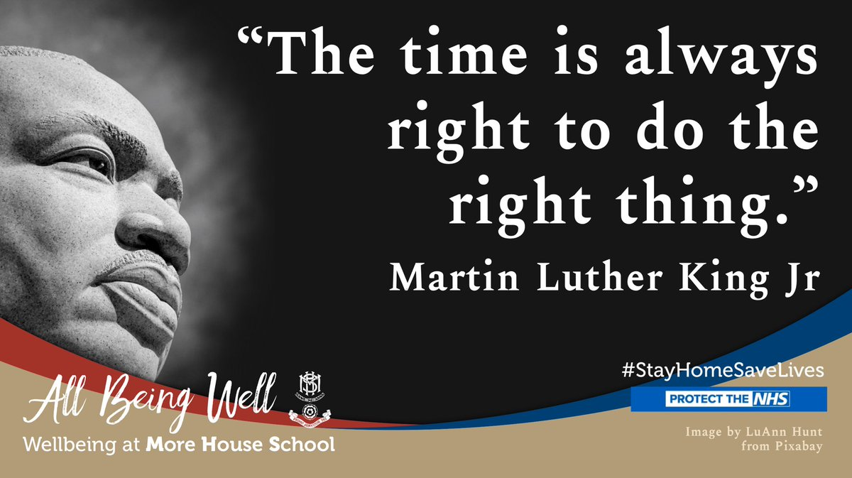 """""""The time is always right to do the right thing."""" - Martin Luther King Jr.  #allbeingwell #wellbeing #MHSCommunity #MoreHouseSchool #QuoteOfTheDay #MondayThoughts #Mindfulness #MLKDay"""