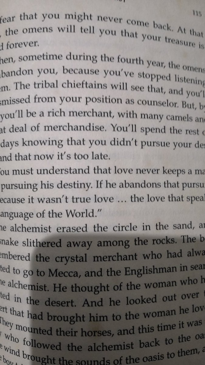 """Love never keeps a man from pursuing his destiny.."" Got this book in 2011. Never read. Thought this is a silly one. I was wrong. #lovingitin2021 #thealchemist #paulocoelho"