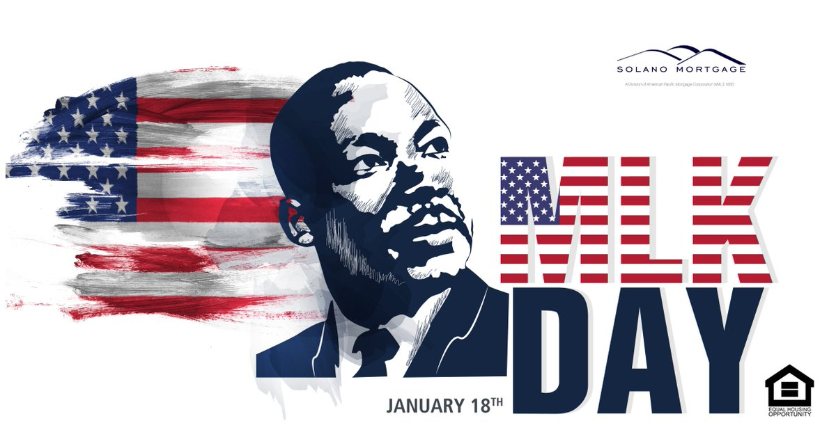 """""""The time is always right to do the right thing.""""  ~Martin Luther King Jr.   #MLKDay #saraandtaryn #solanomortgage"""