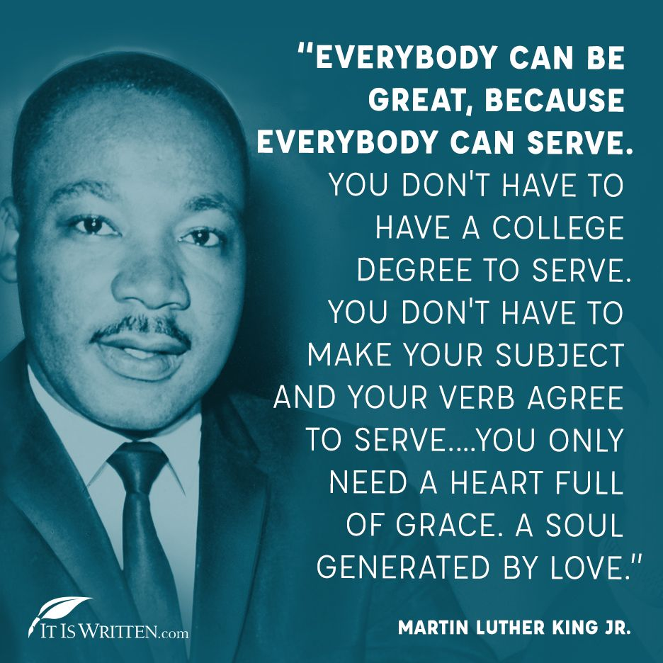 How can you serve others today?   #serve #service #mlk #mlkday #mlkjr #martinlutherking #quoteoftheday #love #help #itiswritten