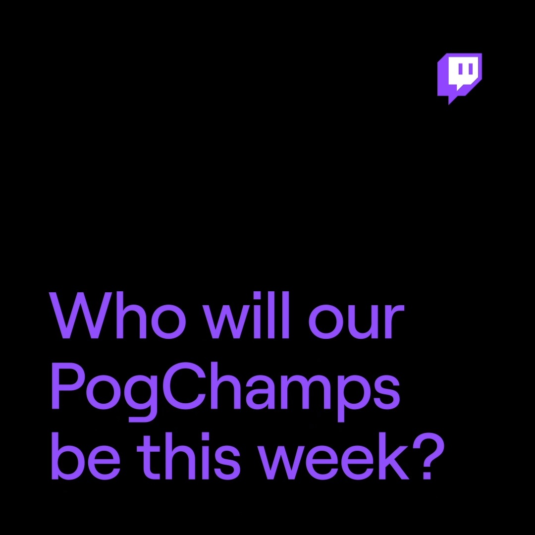 Every day's a brand new chance to pog.  Check Chat to see the daily PogChamps throughout the week.