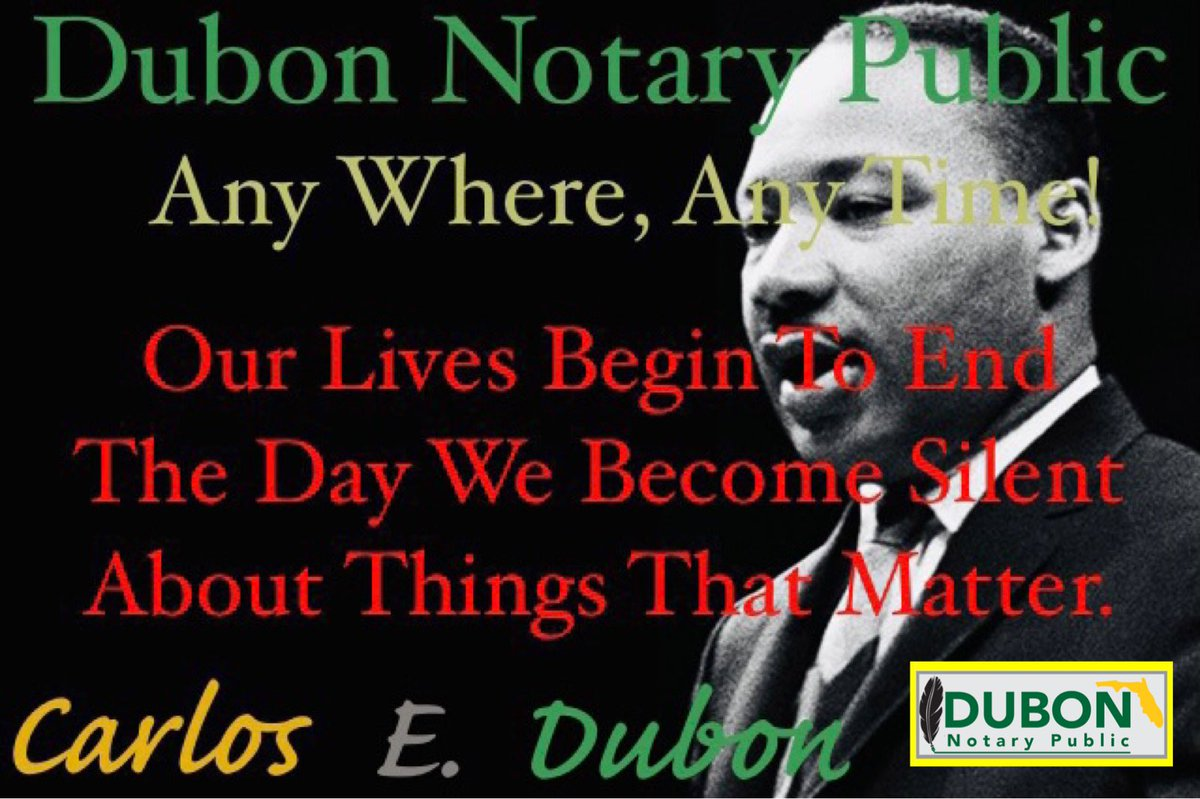 Our Lives Begin To End The Day We Become Silent About Things That Matter  #DubonNotaryPublic #NotaryPublic  #NotaryPublicMiami #MobileNotary #Notary #Business #MartinLurtherKingDay #MLKDay #FreedomIsNotFree  🚙Mobile Notary 🌴Any Where, Any Time! 📱Phone Number: 305-590-3922