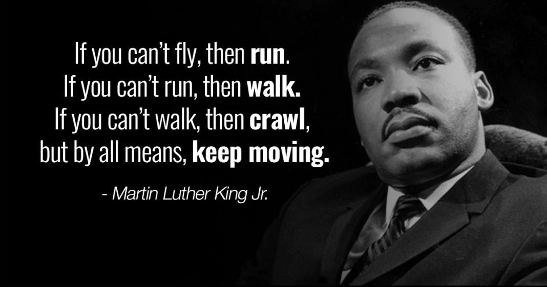 For many years, I spent #MLKDay volunteering at Girard College in Philadelphia. Due to COVID-19, I won't be volunteering today in Dr. King's memory but I would like to share this quote with you. I hope it inspires you to always keep moving forward! Step by step - mile by mile.