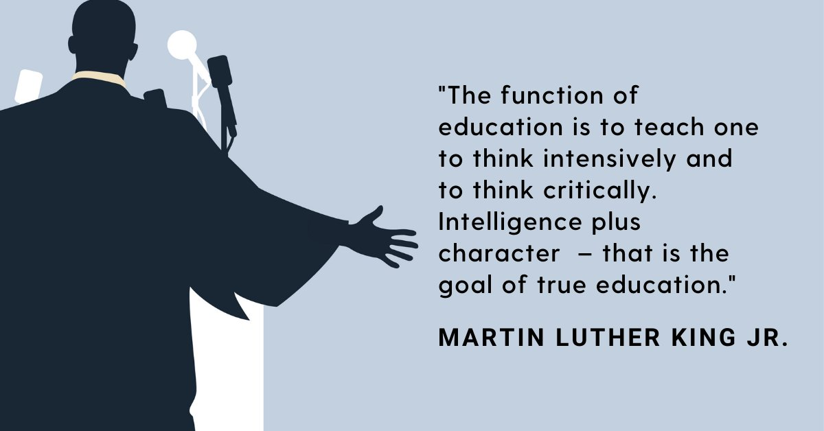 """The function of education is to teach one to think intensively and to think critically. Intelligence plus character  – that is the goal of true education.""  #mondaymotivation #education #mlk #martinlutherkingday #teachkindness #teachcompassion #sel #socialandemotionallearning"