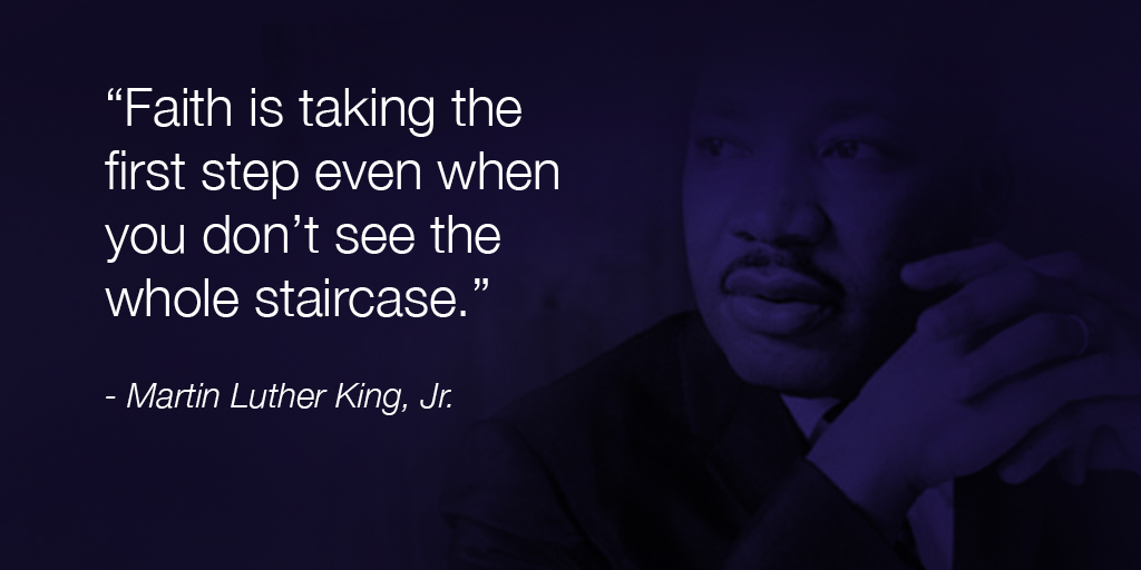 It's #MLKDay! Today we honor Martin Luther King, Jr. who took that first step.