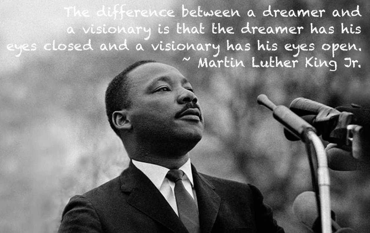 Be a visionary and open your eyes. You cannot attain what you cannot see. #MLKDay
