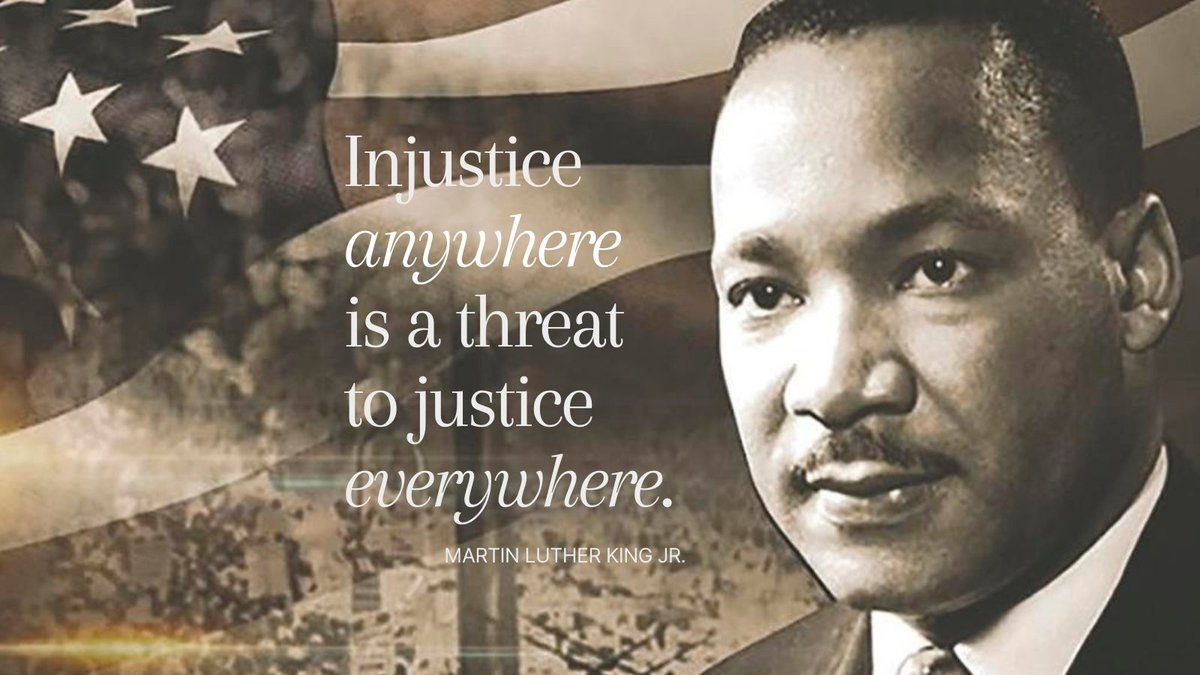 """Injustice anywhere is a threat to justice everywhere."" - Martin  Luther King, Jr. #MLKDay"