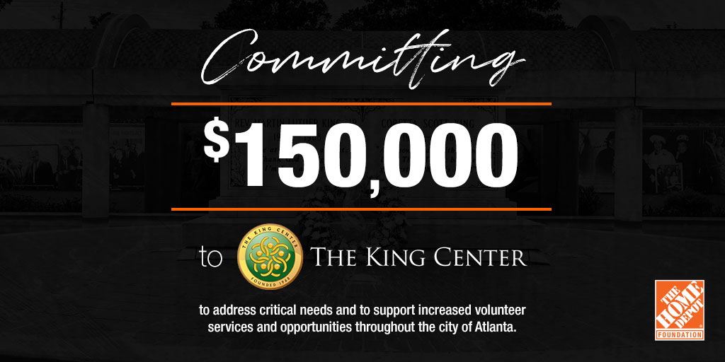 In celebration of Dr. King's unparalleled impact and #MLKDay, we are granting $150K to @TheKingCenter in Atlanta — the birthplace of Dr. King and @HomeDepot's hometown. https://t.co/B0f8eiWrhi