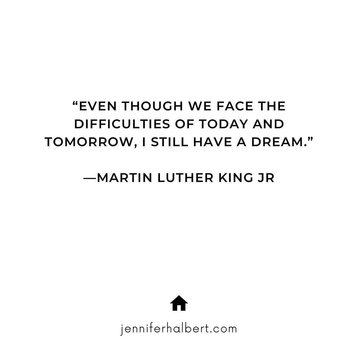 HAPPY MLK DAY!  ⁣⁣⁣ ⁣⁣⁣ #ihaveadream #mlkday #dream #martinlutherking #mlk #difficulties #today #tomorrow #ihaveadream #martinlutherkingday #quotes #quote #mlkquotes #dreams #equality #peace #life #heroes #berkshirehathawayhomeservices