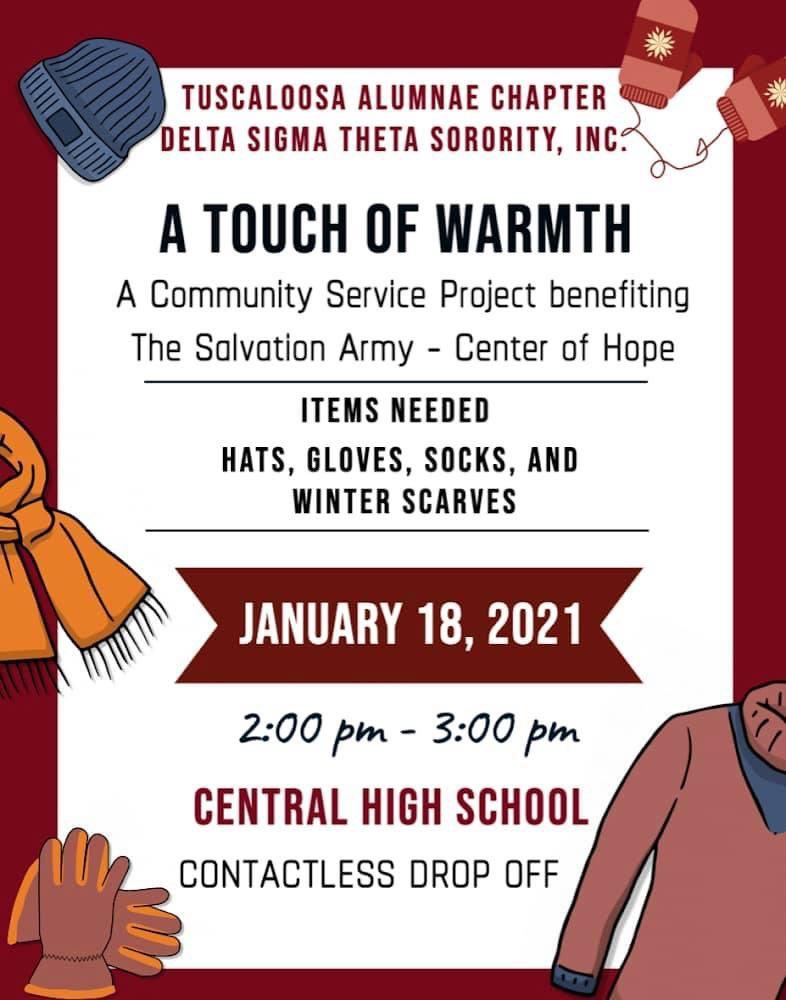 ::🧣A Touch of Warmth🧣Day of Service :: Keeping our Community Warm!!! The Tuscaloosa Alumnae Chapter of Delta Sigma Theta Sorority, Incorporated is spreading a message of warmth across our city. #ServiceInOurHearts #DriveUpandDropOff #TAC1950 #DayofService #MLK2021