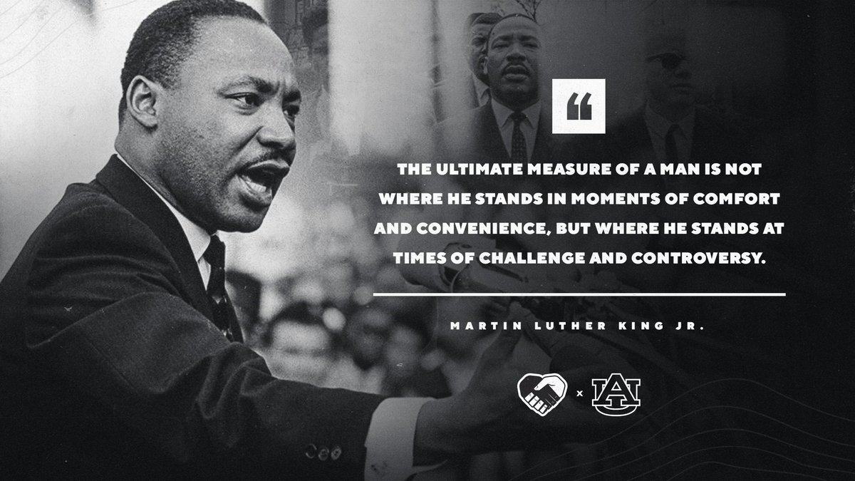 Replying to @AuburnTigers: Today, we honor the legacy of Martin Luther King Jr.  #MLKDay