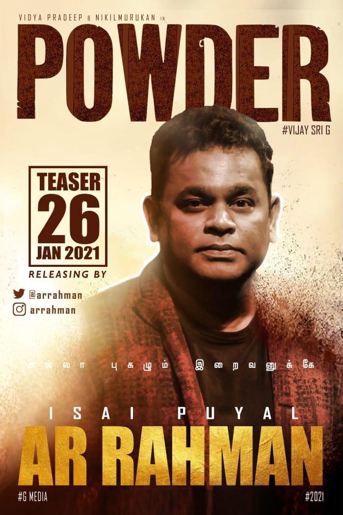 எல்லா புகழும் இறைவனுக்கே.. #IsaiPuyal  @arrahman releasing  #Powder teaser on 26 th jan  #AVijaySriGmakeup @vijaysrig  @Vidya_actress @onlynikil @manobalam  @iamakalya @catcharadya @catchtshantini @Aadhavan_AAA @RajaDop1  @onlygmedia #PowderPongal #NikilMurukan #NM #VSGfilm