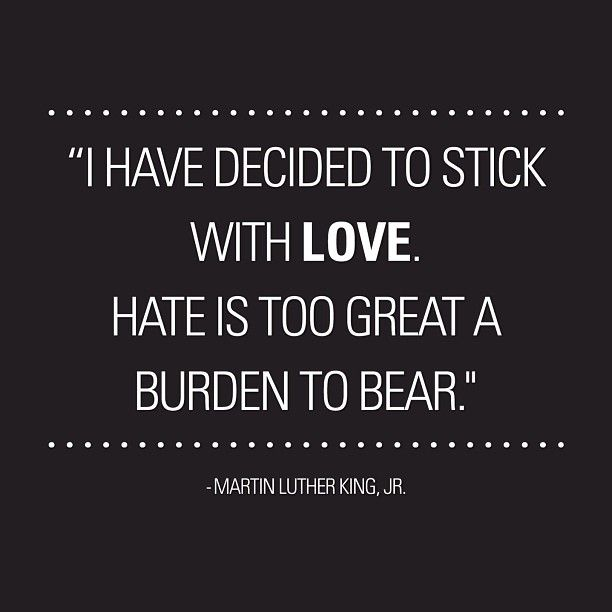 """""""I have decided to stick with love. Hate is too great a burden to bear.""""  #MLK  #MLKDay #MartinLutherKing #IHaveADream"""