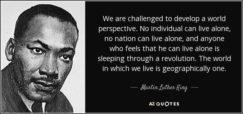 So here's our #MLKDay quote on why we all need a global perspective.   APSIA helps students, schools, organizations, and partners transform themselves into more effective agents of positive change.