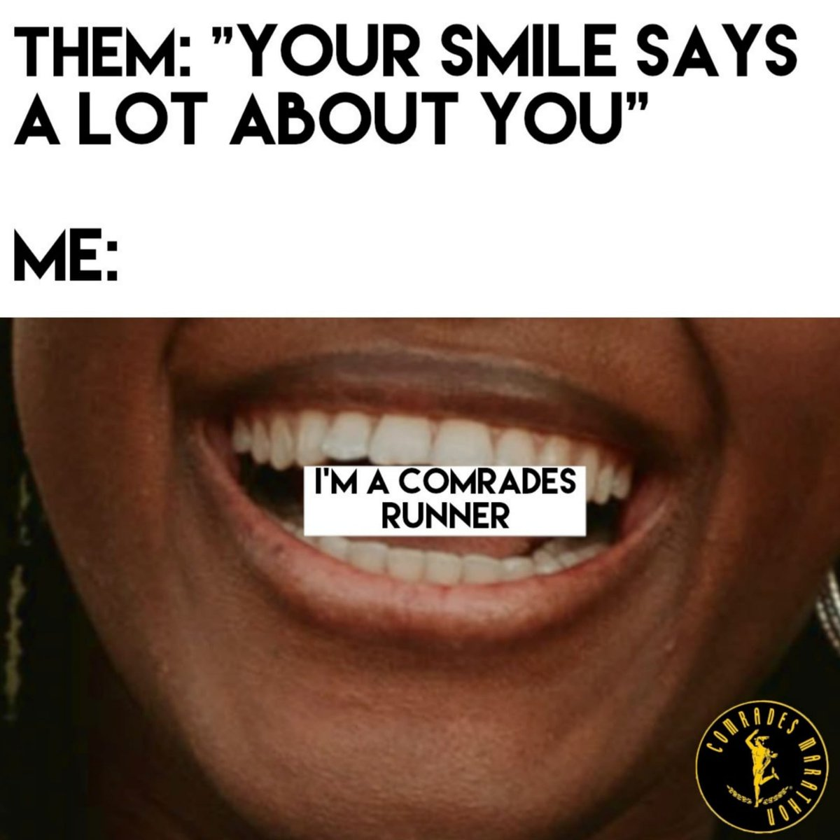 Can you tell a runner from their smile? 😁😁😁  #PearlyWhites #SmilesForMiles #SmileyFace @ComradesRace https://t.co/n9StUrb51O